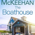 [PDF] [EPUB] The Boathouse (A Pelican Pointe Novel Book 14) Download