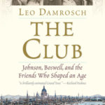 [PDF] [EPUB] The Club: Johnson, Boswell, and the Friends Who Shaped an Age Download