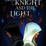 [PDF] [EPUB] The Dragon Knight and the Light (The Dragon Knight Series Book 5) Download