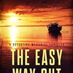 [PDF] [EPUB] The Easy Way Out (A Detective McDaniel Thriller #2) Download