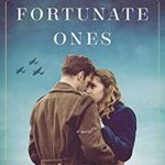 [PDF] [EPUB] The Fortunate Ones: Beautiful and heartbreaking World War 2 historical fiction Download