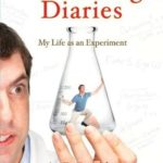 [PDF] [EPUB] The Guinea Pig Diaries: My Life as an Experiment Download