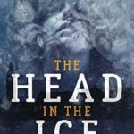 [PDF] [EPUB] The Head In The Ice: A Bowman Of The Yard Investigation Download