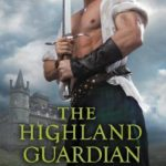 [PDF] [EPUB] The Highland Guardian Download