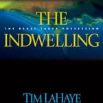 [PDF] [EPUB] The Indwelling: The Beast Takes Possession (Left Behind, #7) Download