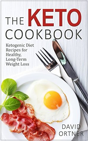 [PDF] [EPUB] The Keto Cookbook: Dozens of Delicious Ketogenic Diet Recipes for Healthy, Long-Term Weight Loss Download by David Ortner