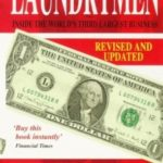 [PDF] [EPUB] The Laundrymen: Inside Money Laundering, The World's Third Largest Business Download