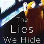[PDF] [EPUB] The Lies We Hide: An absolutely gripping and darkly compelling novel Download