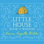 [PDF] [EPUB] The Little House Book of Wisdom Download