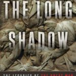[PDF] [EPUB] The Long Shadow: The Legacies of the Great War in the Twentieth Century Download