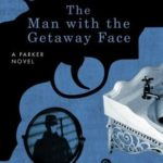 [PDF] [EPUB] The Man With The Getaway Face (Parker, #2) Download