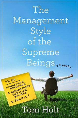 [PDF] [EPUB] The Management Style of the Supreme Beings Download by Tom Holt