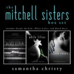 [PDF] [EPUB] The Mitchell Sisters: A Complete Romance Series (3-Book Box Set) Download