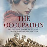 [PDF] [EPUB] The Occupation: Loyalties are pushed to the limits in this powerful wartime saga Download