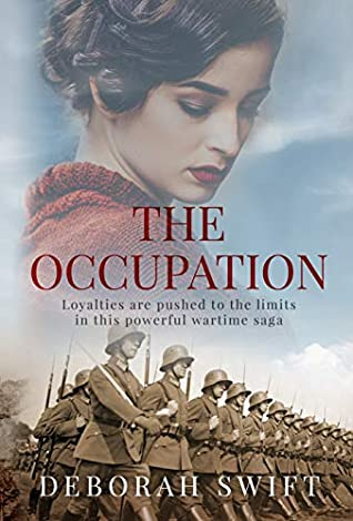 [PDF] [EPUB] The Occupation: Loyalties are pushed to the limits in this powerful wartime saga Download by Deborah Swift