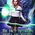 [PDF] [EPUB] The Pact Between Angels and Witches Download