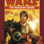 [PDF] [EPUB] The Paradise Snare (Star Wars: The Han Solo Trilogy, #1) Download