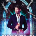 [PDF] [EPUB] The Paranormalist 4: The Unearthly Download