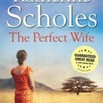 [PDF] [EPUB] The Perfect Wife by Katherine Scholes Download