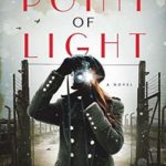 [PDF] [EPUB] The Point of Light (Historical Fiction #1) Download