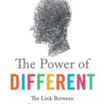 [PDF] [EPUB] The Power of Different: The Link Between Disorder and Genius Download