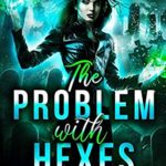 [PDF] [EPUB] The Problem With Hexes: Hexed in New Orleans Download
