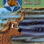 [PDF] [EPUB] The Quest for the Great White Quail Download