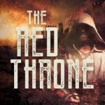 [PDF] [EPUB] The Red Throne: A Medieval Mystery Thriller (The Glass Sultanate Book 0) Download