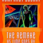 [PDF] [EPUB] The Remake: As Time Goes by Download