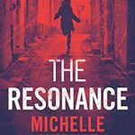 [PDF] [EPUB] The Resonance: Part 3 of the Mind Blowing, Suspenseful Thriller Series (The Trusted Thriller Series) Download