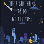 [PDF] [EPUB] The Right Thing to Do at the Time Download