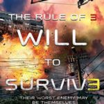 [PDF] [EPUB] The Rule of Three: Will to Survive Download