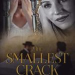 [PDF] [EPUB] The Smallest Crack: Book One in A Holocaust Story Series Download