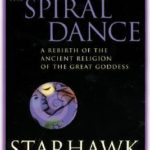 [PDF] [EPUB] The Spiral Dance: A Rebirth of the Ancient Religion of the Great Goddess Download