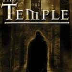 [PDF] [EPUB] The Temple: A dark fantasy of trust, loyalty, sacrifice, and courage in the face of adversity. Download