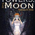 [PDF] [EPUB] The Towers, the Moon (The Trifold Age, #1.5) Download