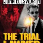 [PDF] [EPUB] The Trial Lawyer (Thaddeus Murfee Legal Thrillers #9) Download