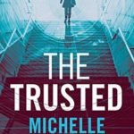 [PDF] [EPUB] The Trusted (The Trusted Thriller Series Book 1) Download