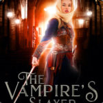[PDF] [EPUB] The Vampire's Slayer (The Calmet Chronicles, #2) Download