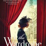 [PDF] [EPUB] The Wardrobe Mistress: A heart-wrenching wartime romance set in the glittering world of London theatre Download