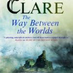 [PDF] [EPUB] The Way Between the Worlds (Aelf Fen, #4) Download