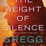 [PDF] [EPUB] The Weight of Silence by Gregg Olsen Download