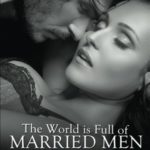 [PDF] [EPUB] The World Is Full of Married Men Download