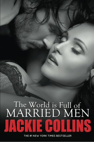 [PDF] [EPUB] The World Is Full of Married Men Download by Jackie Collins
