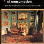[PDF] [EPUB] The World of Consumption: The Material and Cultural Revisited Download
