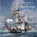 [PDF] [EPUB] The World of the Battleship: The Design and Careers of Capital Ships of the World's Navies 1900-1950 Download
