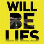 [PDF] [EPUB] There Will Be Lies Download