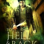 [PDF] [EPUB] To Hell and Back (Fosswell Chronicles) (Devilblood Book 1) Download
