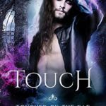 [PDF] [EPUB] Touch (Touched by the Fae #3) Download