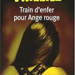 [PDF] [EPUB] Train d'enfer pour Ange rouge (Franck Sharko #1) Download